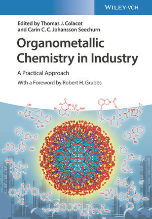 Organometallic Chemistry in Industry: A Practical Approach