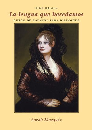 La lengua que heredamos: Curso de espa�ol para biling�es, 5th Edition (EHEP000477) cover image