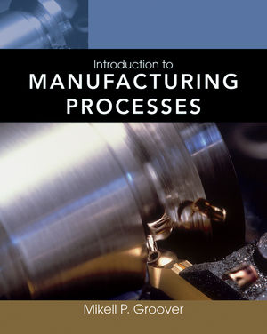 Introduction to Manufacturing Processes (EHEP002177) cover image