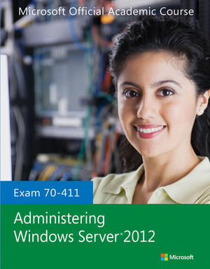 70-411 Administering Windows Server 2012 (EHEP002577) cover image