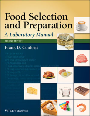 Food Selection and Preparation: A Laboratory Manual, 2nd Edition (EHEP002677) cover image