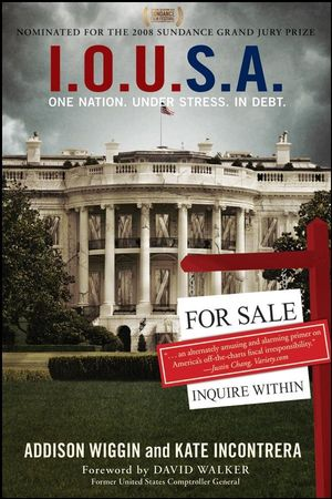 I.O.U.S.A: One Nation. Under Stress. In Debt (0470222778) cover image
