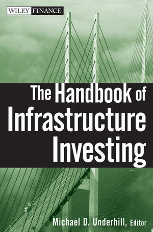 The Handbook of Infrastructure Investing (0470243678) cover image