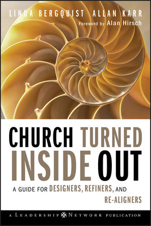 Church Turned Inside Out: A Guide for Designers, Refiners, and Re-Aligners (0470383178) cover image