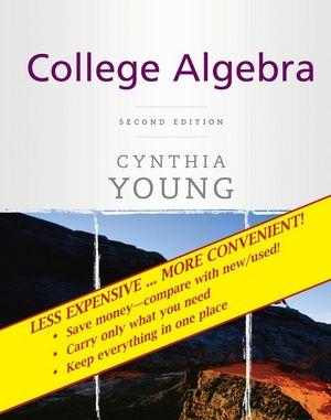 College Algebra, 2nd Edition Binder Ready Version