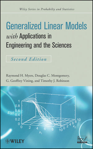 Generalized Linear Models: with Applications in Engineering and the Sciences, 2nd Edition (0470556978) cover image