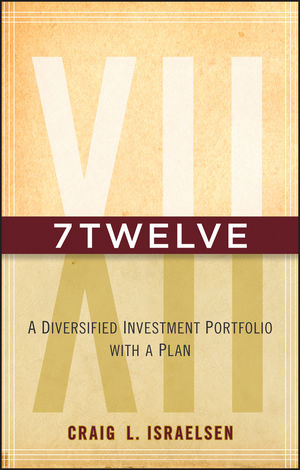 7Twelve: A Diversified Investment Portfolio with a Plan