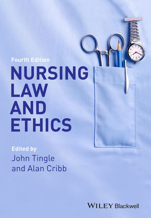 Nursing Law and Ethics, 4th Edition