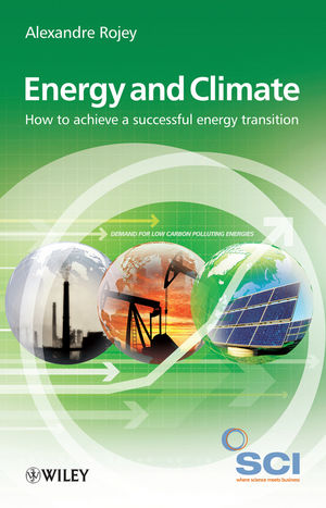 Energy and Climate: How to achieve a successful energy transition (0470744278) cover image