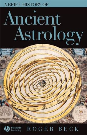 A Brief History of Ancient Astrology (0470775378) cover image