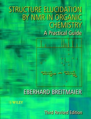 Structure Elucidation by NMR in Organic Chemistry: A Practical Guide, 3rd Revised Edition (0470850078) cover image