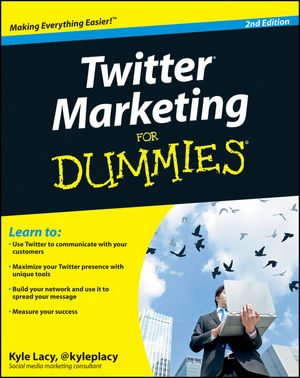 Twitter Marketing For Dummies, 2nd Edition (0470930578) cover image