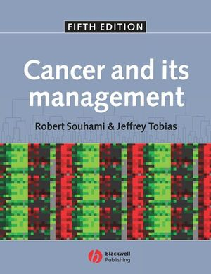 Cancer and its Management, 5th Edition (0470994878) cover image