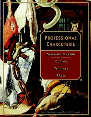 Professional Charcuterie: Sausage Making, Curing, Terrines, and P�tés (0471122378) cover image