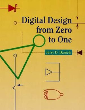 Digital Design from Zero to One (0471124478) cover image