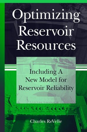 Optimizing Reservoir Resources: Including a New Model for Reservoir Reliability