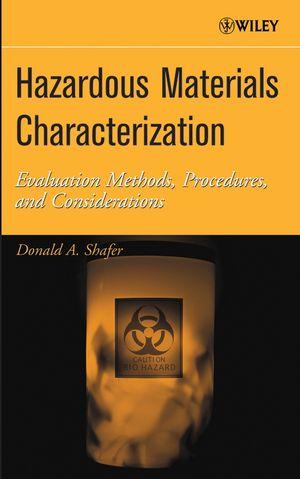 Hazardous Materials Characterization: Evaluation Methods, Procedures, and Considerations