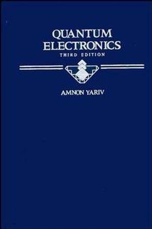 Quantum Electronics, 3rd Edition
