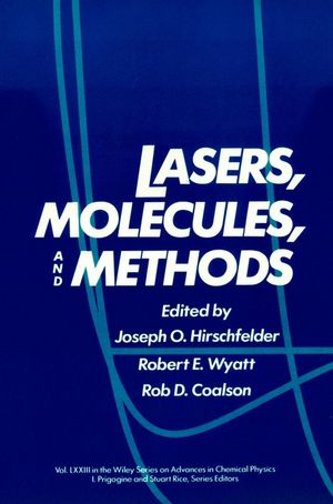 Lasers, Molecules, and Methods, Volume 73