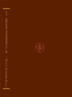 Organic Syntheses, Volume 81