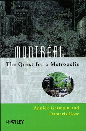 Montréal: The Quest for a Metropolis