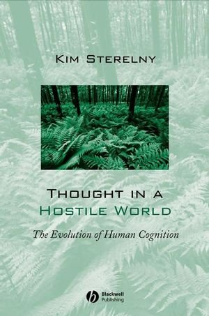 Thought in a Hostile World: The Evolution of Human Cognition (0631188878) cover image