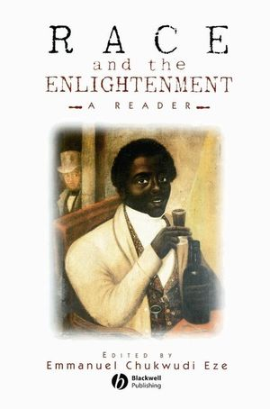 Race and the Enlightenment: A Reader (0631201378) cover image