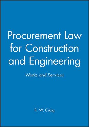 Procurement Law for Construction and Engineering: Works and Services