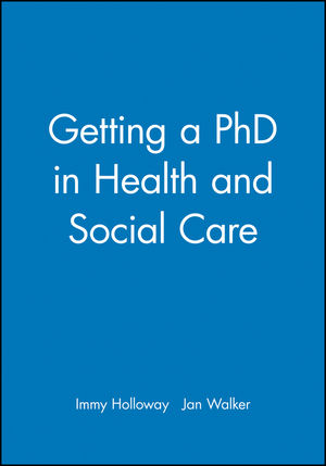 Getting a PhD in Health and Social Care