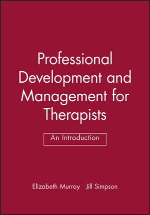 Professional Development and Management for Therapists: An Introduction