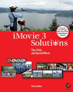iMovie 3 Solutions: Tips, Tricks, and Special Effects (0782142478) cover image