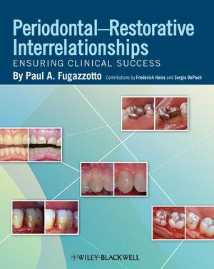 Periodontal-Restorative Interrelationships: Ensuring Clinical Success (0813811678) cover image
