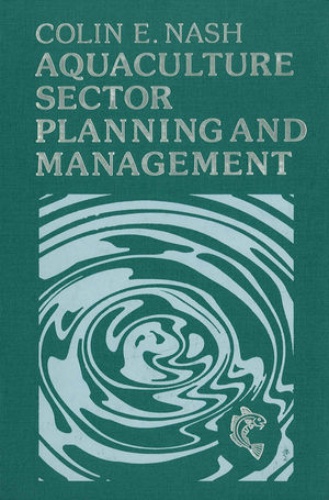 Aquaculture Sector Planning and Management (0852382278) cover image