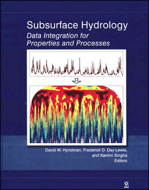 Subsurface Hydrology: Data Integration for Properties and Processes, Volume 171 (0875904378) cover image