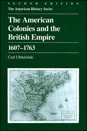 The American Colonies and the British Empire: 1607 - 1763, 2nd Edition (0882957678) cover image