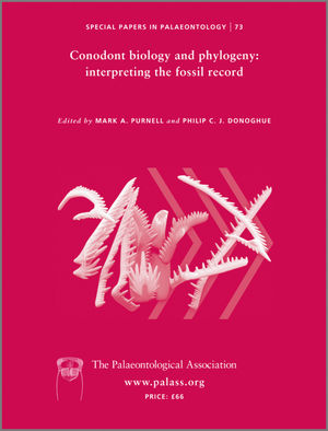 Special Papers in Palaeontology, Number 73, Conodont Biology and Phylogeny: Interpreting the Fossil Record (0901702978) cover image