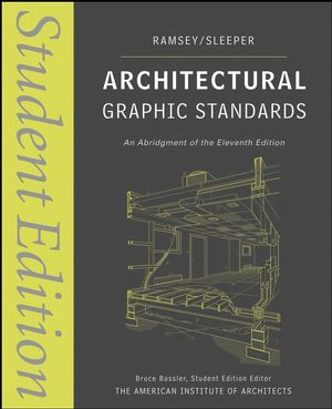 Architectural Graphic Standards: Student Edition, 11th Edition (1118044878) cover image