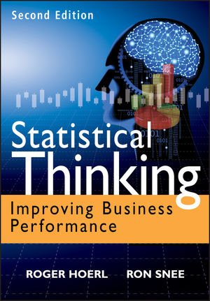 Statistical Thinking: Improving Business Performance, 2nd Edition (1118094778) cover image
