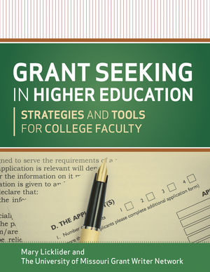 Grant Seeking in Higher Education: Strategies and Tools for College Faculty (1118192478) cover image