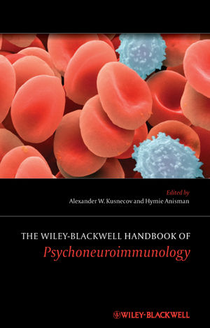 The Wiley-Blackwell Handbook of Psychoneuroimmunology (1118314778) cover image