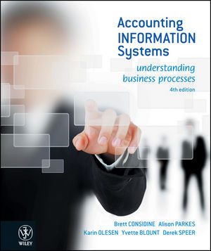 Accounting Information Systems: Understanding Business Processes, 4th Edition Wiley Binder Version