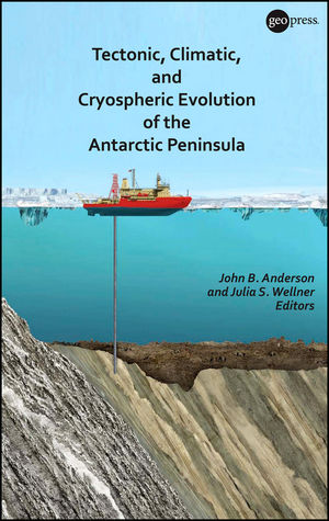 Tectonic, Climatic, and Cryospheric Evolution of the Antarctic Peninsula (1118671678) cover image