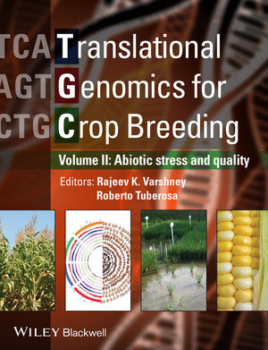 Translational Genomics for Crop Breeding: Volume 2 - Improvement for Abiotic Stress, Quality and Yield Improvement (1118728378) cover image