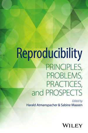 Reproducibility: Principles, Problems, Practices, and Prospects  (1118864778) cover image