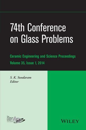 74th Conference on Glass Problems: Ceramic Engineering and Science Proceedings, Volume 35, Issue 1 (1118932978) cover image