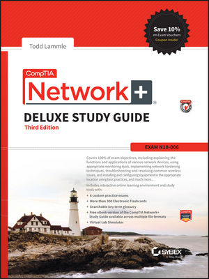 CompTIA Network+ Deluxe Study Guide: Exam N10-006, 3rd Edition