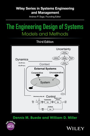 The Engineering Design of Systems: Models and Methods, 3rd Edition (1119028078) cover image