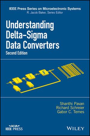 Understanding Delta-Sigma Data Converters, 2nd Edition