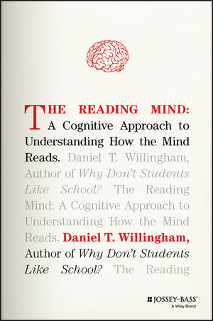 The Reading Mind: A Cognitive Approach to Understanding How the Mind Reads (1119301378) cover image