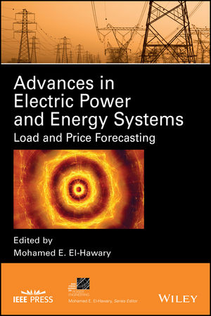 Advances in Electric Power and Energy Systems: Load and Price Forecasting (1119309778) cover image